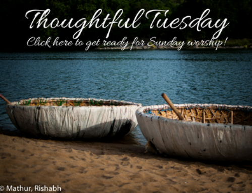 Thoughtful Tuesday … getting ready for 8/27/17
