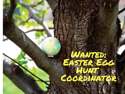Copy of Wanted_Easter Egg Hunt Coordinator